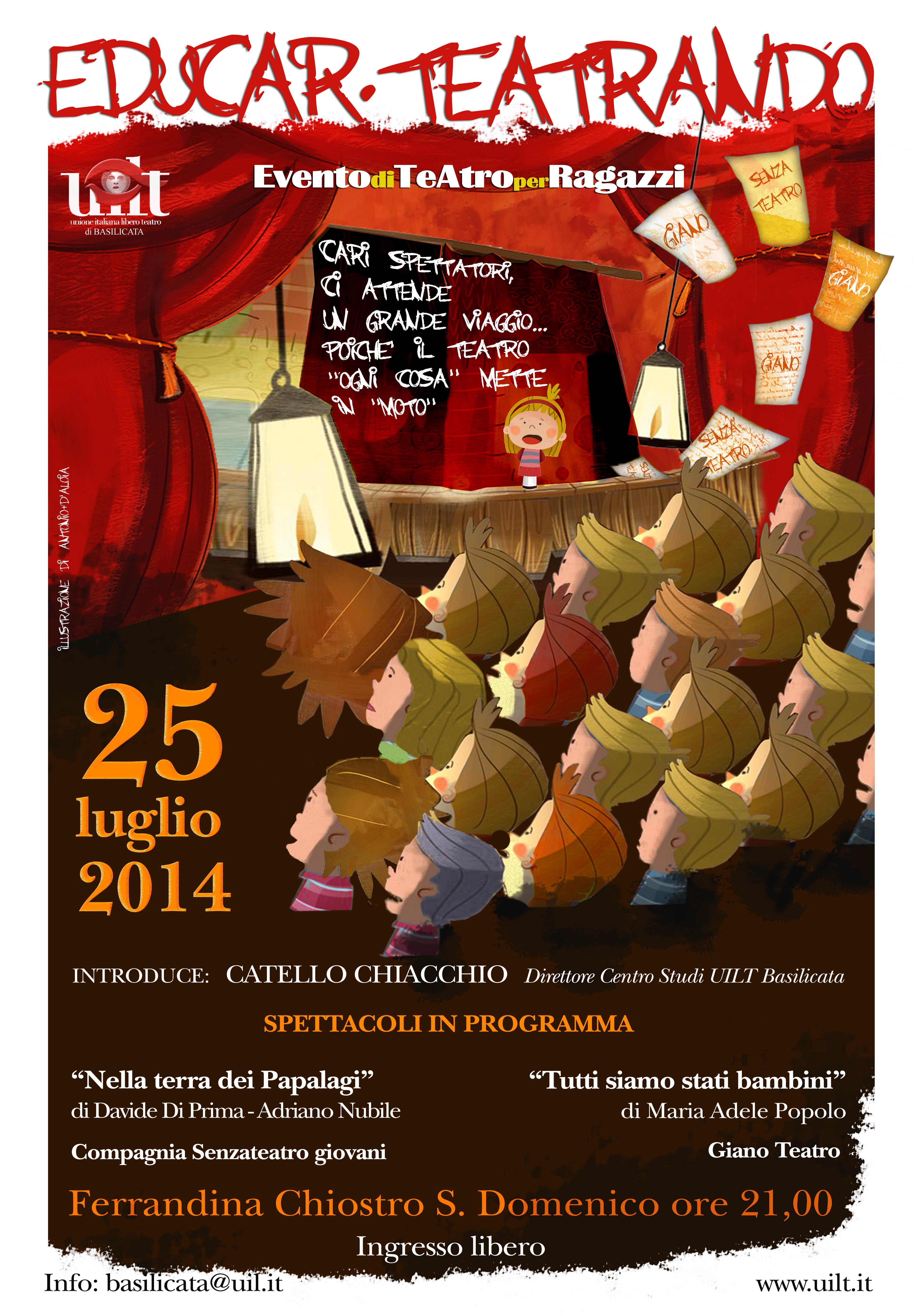 25 luglio 2014 Nella Terra dei Papalagi ad Educar.Teatrando- Ferrandina