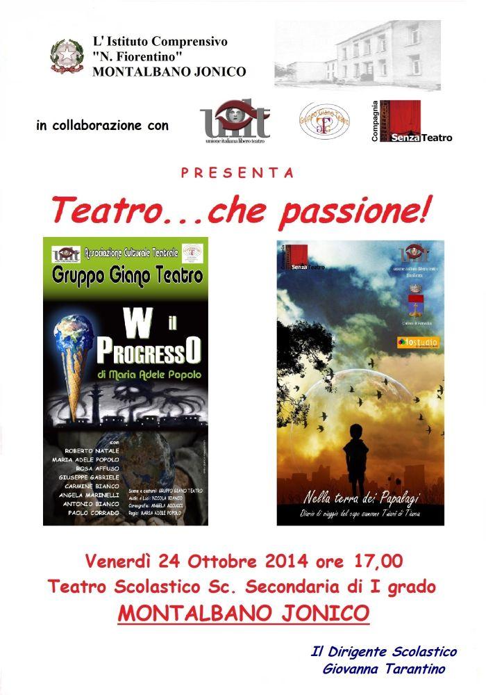 24 ottobre 2014 – Teatro…che passione Montalbano Jonico (MT)