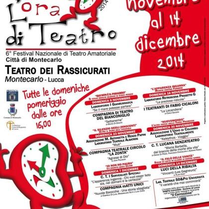 30 Novembre -2014 VI° Festival L'Ora di Teatro-Città di Montecarlo-LU