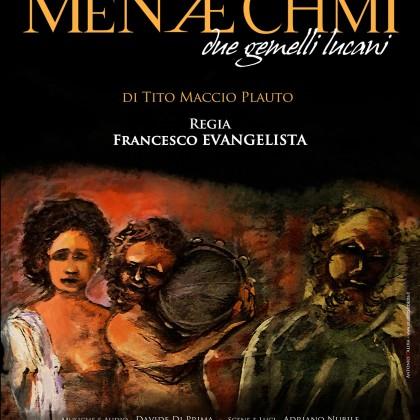 """26 Luglio 2015 Menaechmi """"Due Gemelli Lucani"""" Ferrandina-MT-Chiostro S. Domenico ore 21.00"""