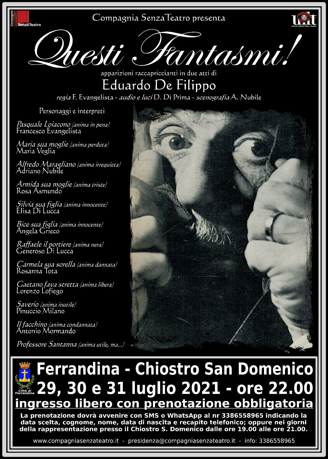 29/30/31 luglio 2021 Questi Fantasmi-Ferrandina (MT) Chiostro San Domenico ore 22.00